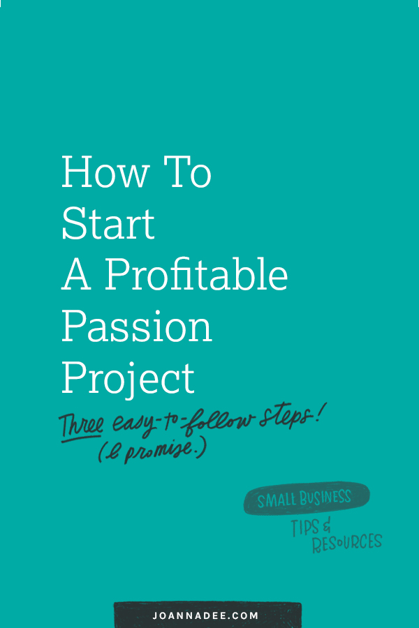How To Start A Profitable Passion Project